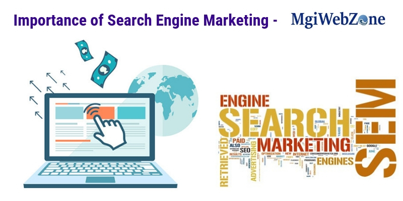 Importance of Search Engine Marketing