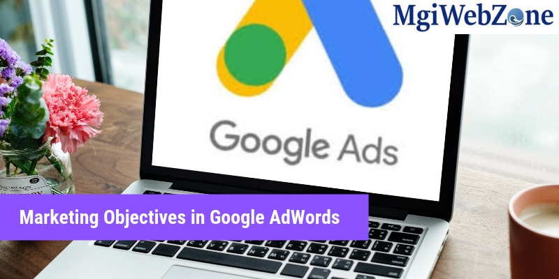 Marketing objectives in Google AdWords
