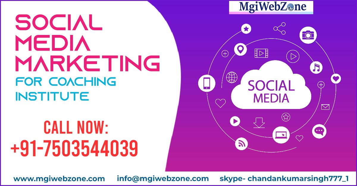 Social Media Marketing for Coaching Institute