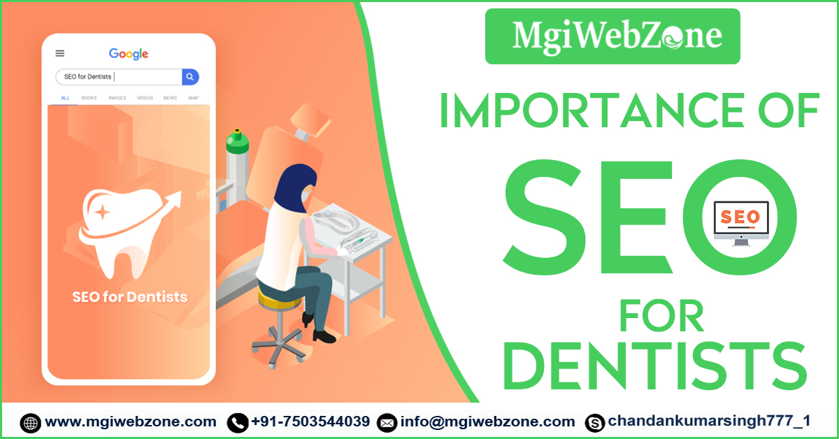 Importance of SEO for Dentists or dental clinic