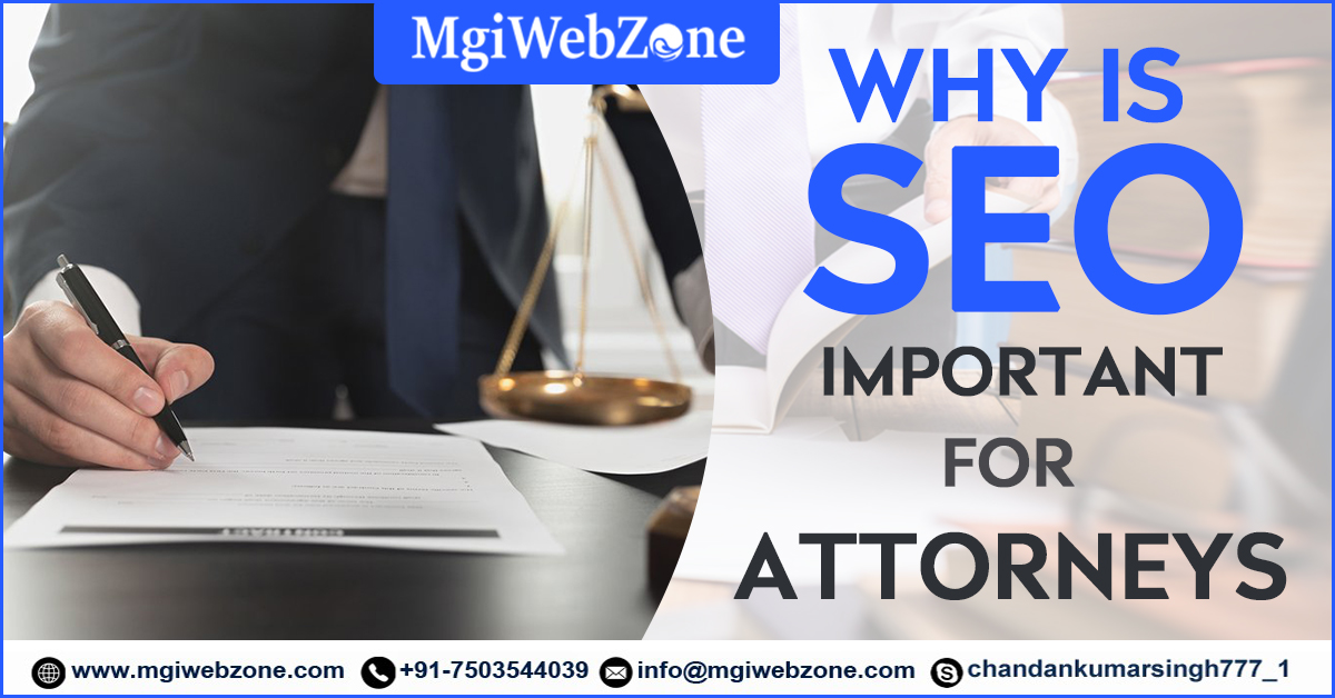 Why is SEO Important for Attorneys or Law Firm