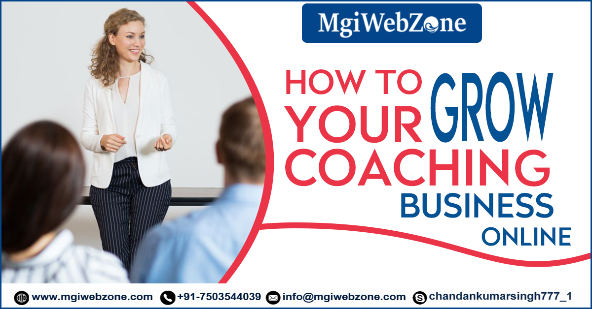 how to grow your coaching business online