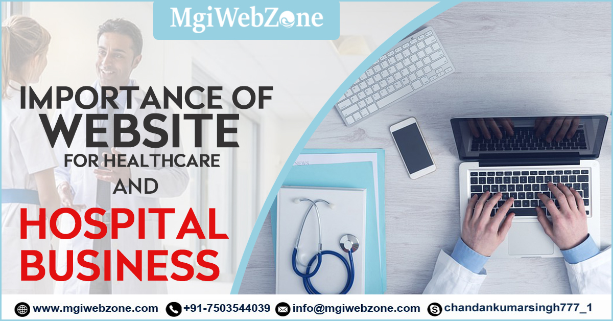 importance of website for healthcare and Hospital Business