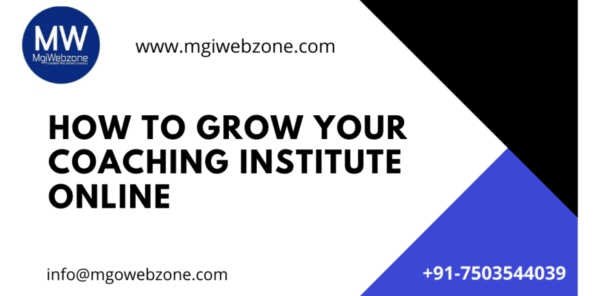 How to grow your Coaching Institute online
