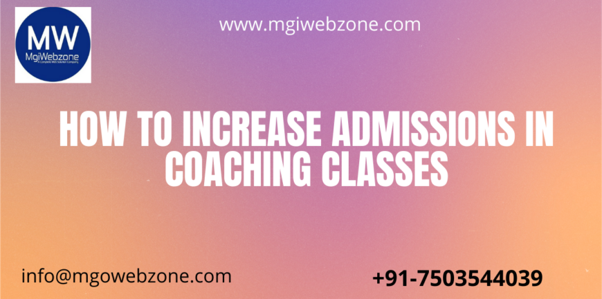 Increase admissions in coaching classes
